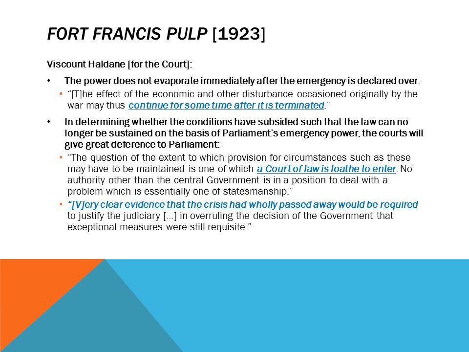 Fort Francis pulp [1923] Viscount Haldane [for the Court]: